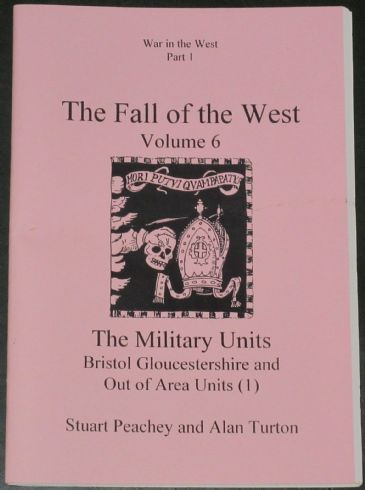 The Fall of the West (Volume 6), by Stuart Peachey and Alan Turton